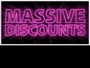 Massive Discounts